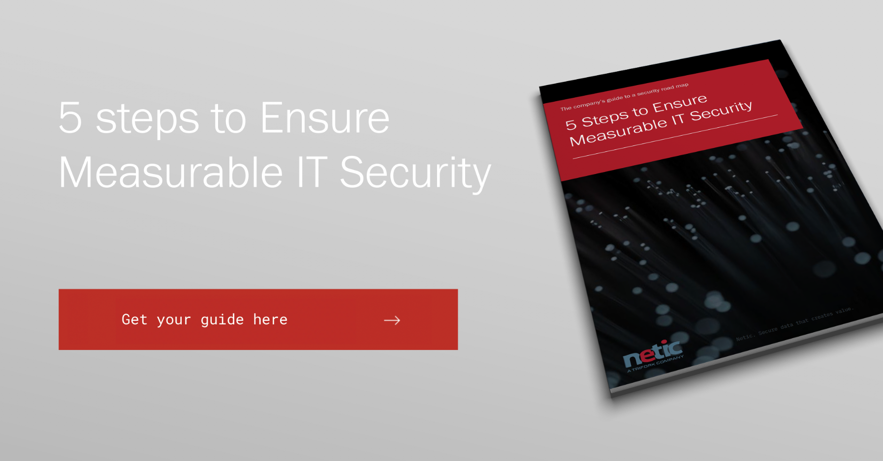 5 Steps to Ensure Measurable IT Security