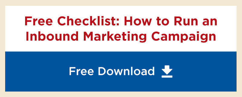 Free Checklist: How to Run and Inbound Marketing Campaign