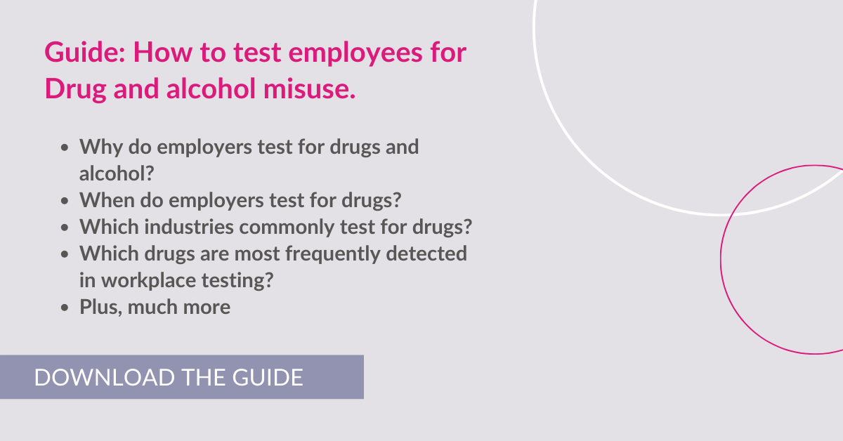 How to test employees for drug and alcohol misuse