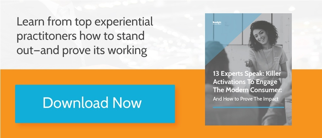 13 Experts Speak: Killer Activations To Engage The Modern Consumer [eBook]