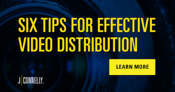 Click to Download Six Tips For Effective Video Distribution