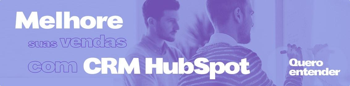 Melhore suas vendas com o CRM Hubspot