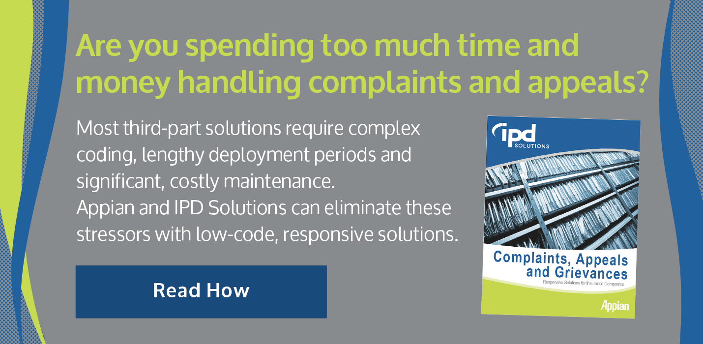 Complaints Appeals and Grievances - IPD's Responsive Solution for Insurers