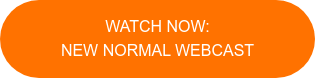 Watch Now: New Normal Webcast