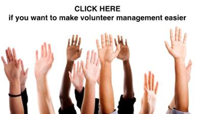 CLICK HERE if you want to make volunteer management easier