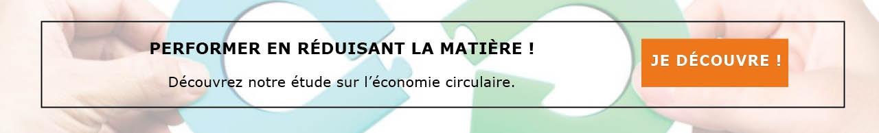 Découvrez notre étude sur l'économie circulaire