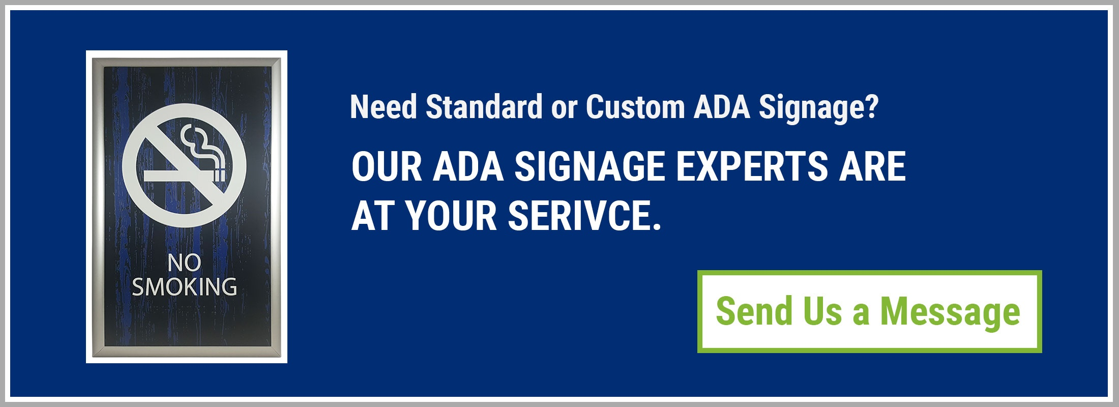 Request a quote or send a message to the ADA Signage Experts at Alpha Dog ADA Signs