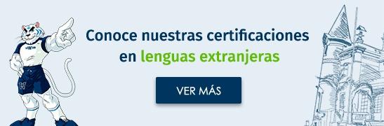 Conoce las certificaciones en lenguas extranjeras