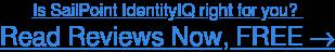 Browse SailPoint IdentityIQ user reviews →