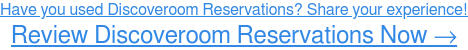 Have you used Discoveroom Reservations? Share your experience! Write a Review →