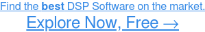 See the Highest-Rated DSP Software, Free →
