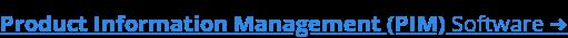 Product Information Management (PIM)Software ➜
