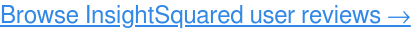 Read InsightSquared user reviews, FREE →