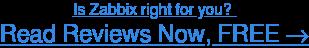 Read Zabbix user reviews, FREE →