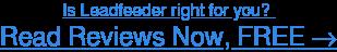 Browse Leadfeeder user reviews →