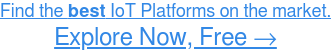Read reviews about IoT Platforms, HERE →