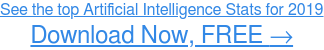 Get your Artificial Intelligence Stats roundup Download Now, FREE →