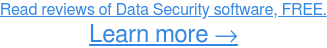 Find the best Data Security software on the market→
