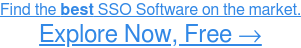 See the Easiest-to-Use SSO Software →