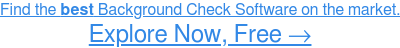 See the Highest-Rated Background Check Software, Free →