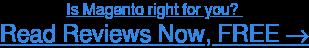 Read Magento user reviews, FREE →