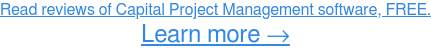 Read reviews of Capital Project Management software, FREE. Learn more →