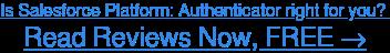Read Salesforce Platform: Authenticator user reviews, FREE →
