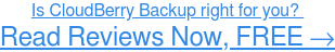 Read CloudBerry Backup user reviews →