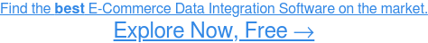 See the Highest-Rated E-Commerce Data Integration Software, Free →