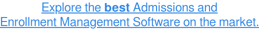 Learn more about Admissions and Enrollment Management Software→