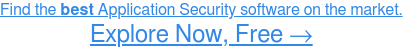 Find the best Application Security software for your business. Learn more for  FREE→