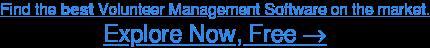 See the Highest-RatedVolunteer Management Software, Free →