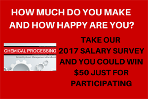 Take the 2017 Chemical Processing Salary Survey