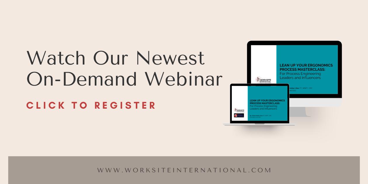 Watch Our Newest On-Demand Webinar Click To Register www.worksiteinternational.com