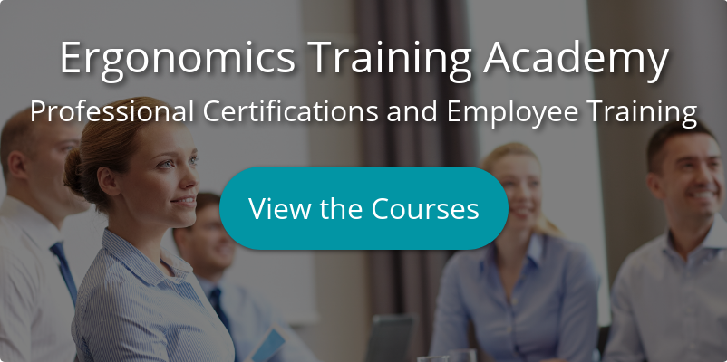 Ergonomics Training Academy Professional Certifications and Employee Training  View the Courses
