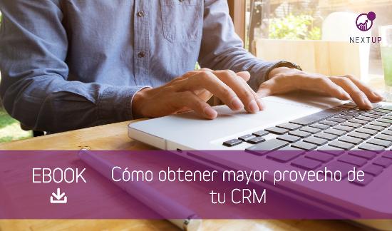 CTA_ebook_comoobtenermayorprovechodetuCRM