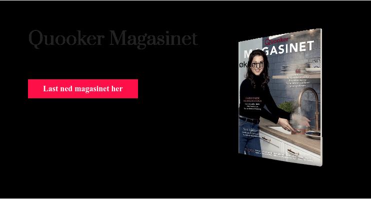 Quooker Magasinet  Få kjøkkeninspirasjon, tips til kjøkkenkjøp og til det daglige kjøkkenliv. Last ned magasinet her