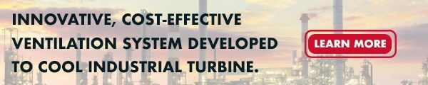 Innovative, cost-effective ventilation system developed to cool industrial turbine. Learn more
