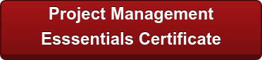 Earn a Project Management  Esssentials Certificate