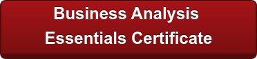 Earn a Business Analysis   Esssentials Certificate