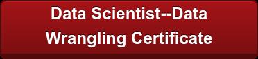 Data Scientist--Data  Wrangling Certificate