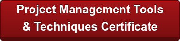 Earn a Project Management  Tools & Techniques Certificate