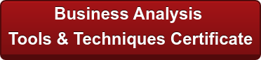 Earn a Business Analysis   Tools & Techniques Certificate