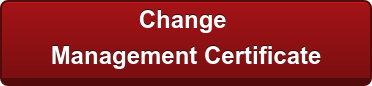 Change   Management Certificate