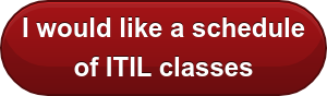 I would like a schedule  of ITIL classes