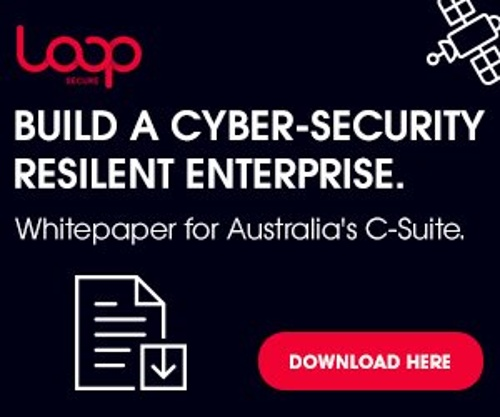 Build a Cyber-Security Resilient Enterprise. Whitepaper for Australia's C-Suite