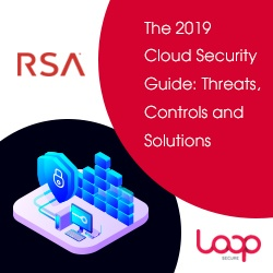 The 2019 Cloud Security Guide from Loop & RSA