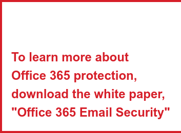 "You want to know more about Office 365 Protection ?  Download the Gartner Research ""Enhance security of Office 365"""