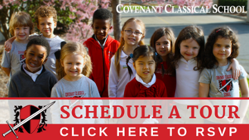 Click Here to Schedule a Tour of Covenant Classical School