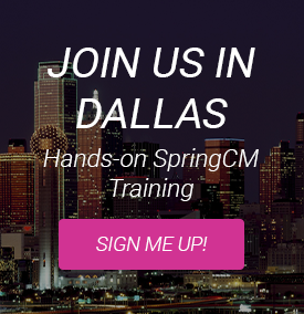 SpringCM Training in Dallas